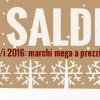 Saldi invernali 2016: marchi mega a prezzi mini